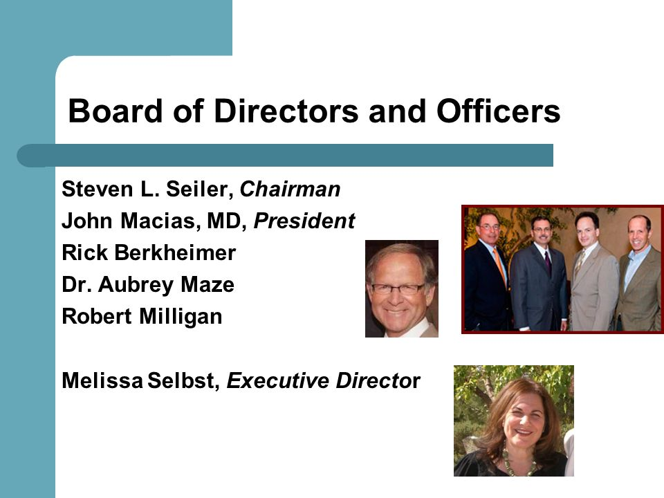 Board of Directors and Officers