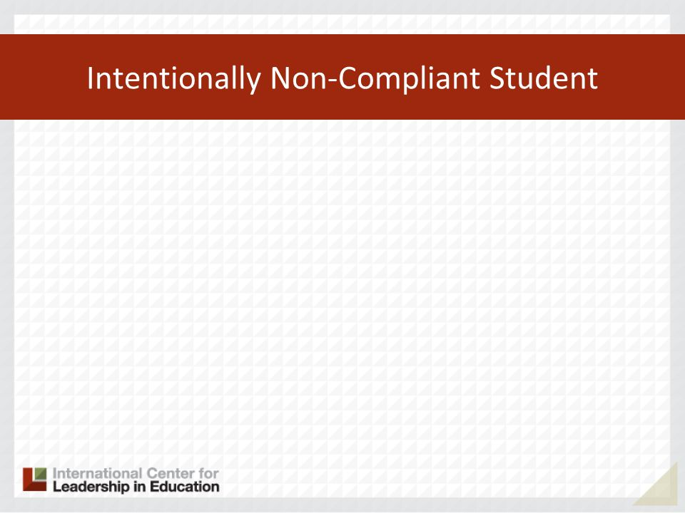 Intentionally Non-Compliant Student