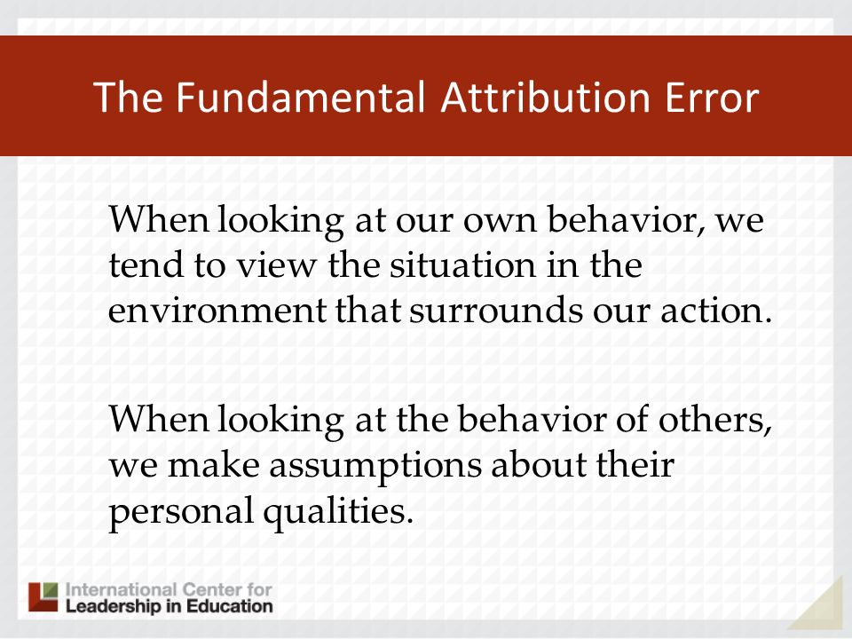 The Fundamental Attribution Error