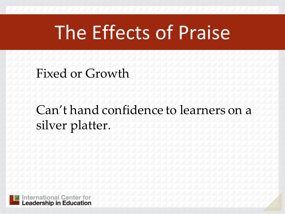The Effects of Praise Fixed or Growth