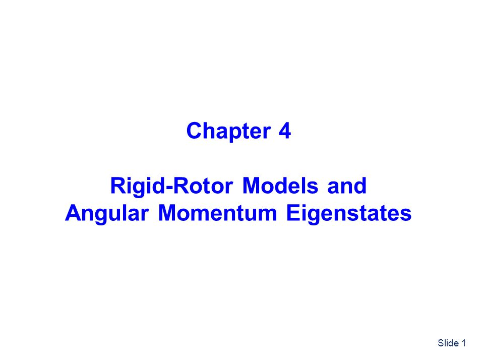 Rigid-Rotor Models and Angular Momentum Eigenstates