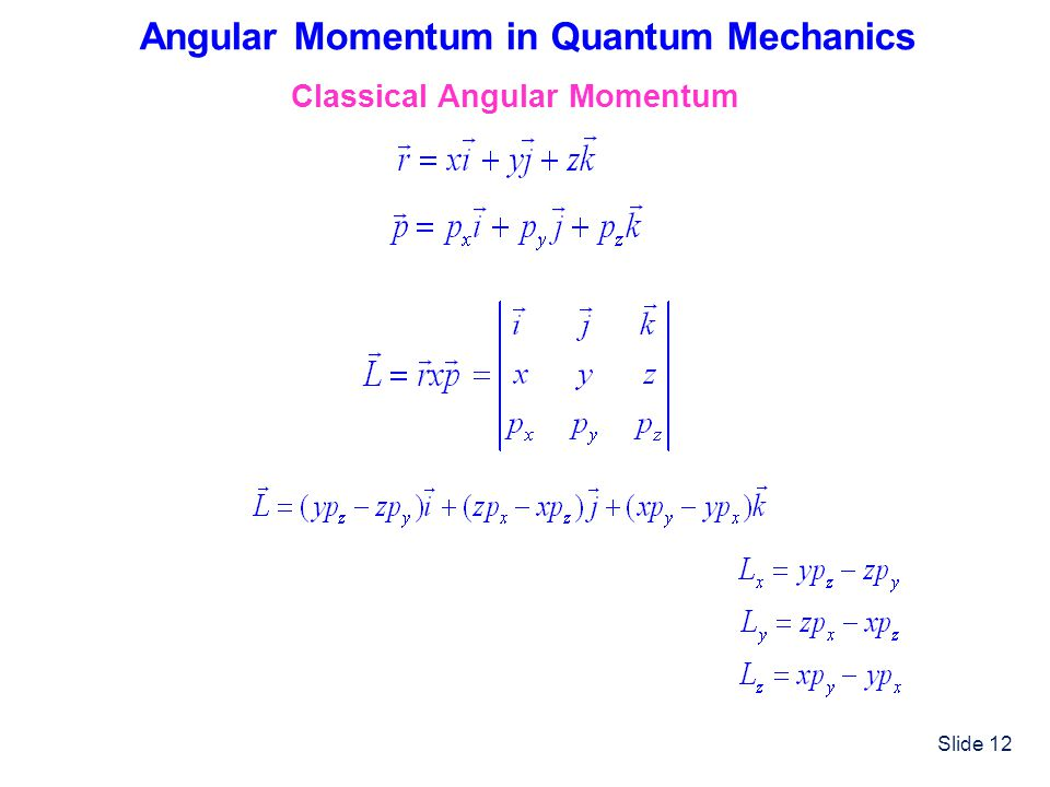 Angular Momentum in Quantum Mechanics