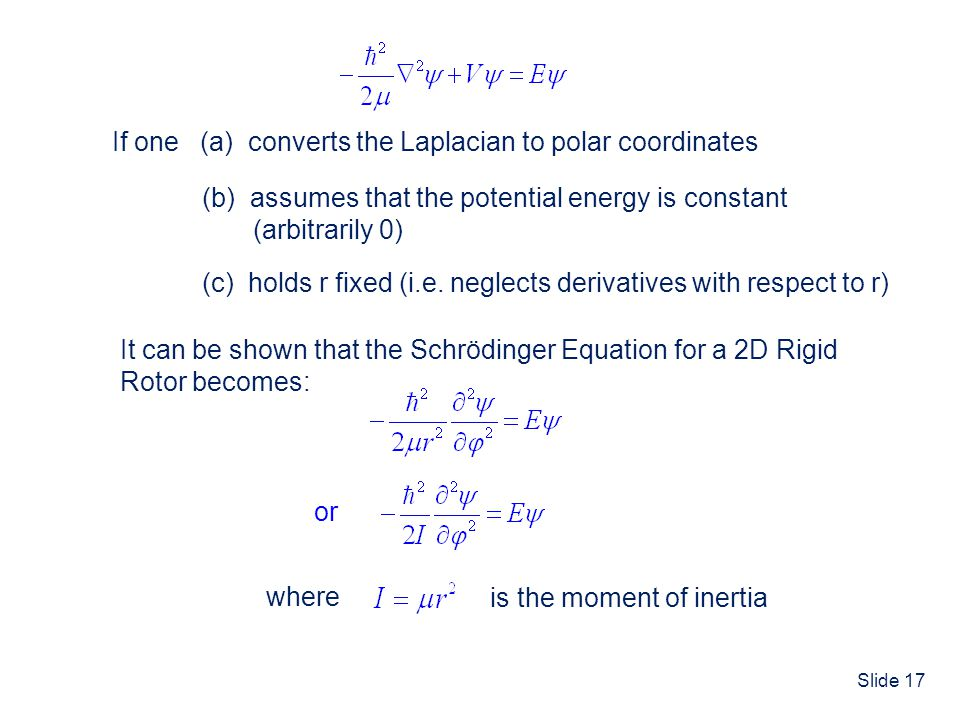 If one (a) converts the Laplacian to polar coordinates