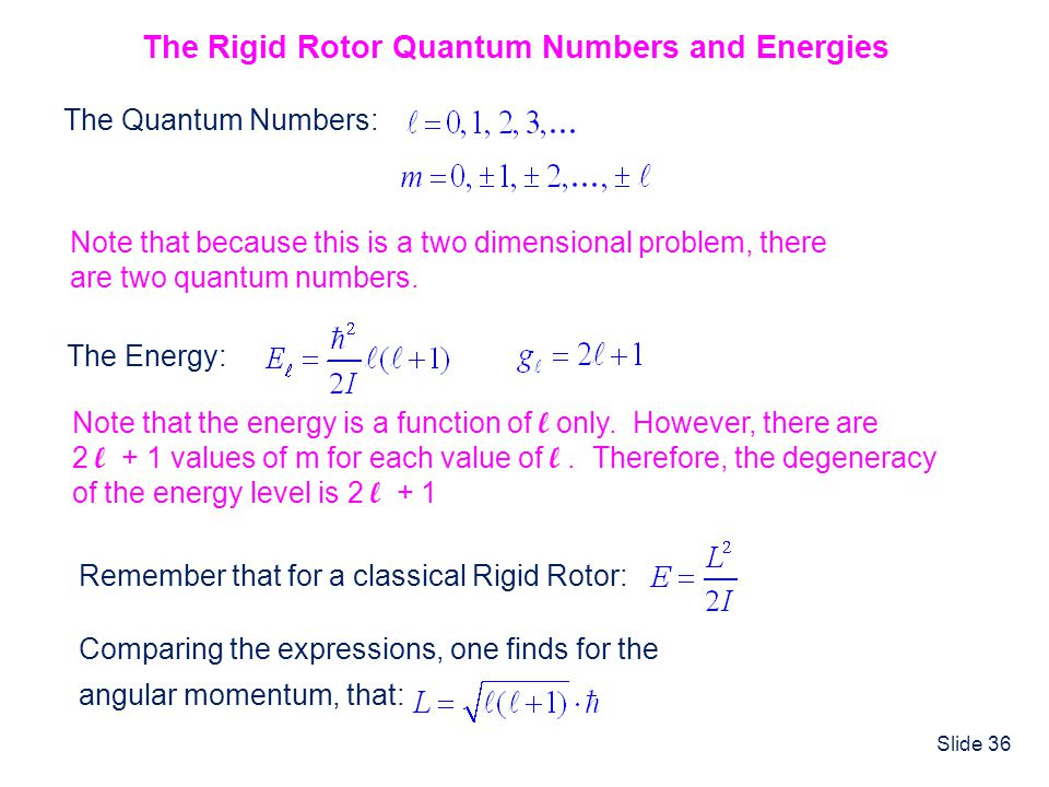 The Rigid Rotor Quantum Numbers and Energies