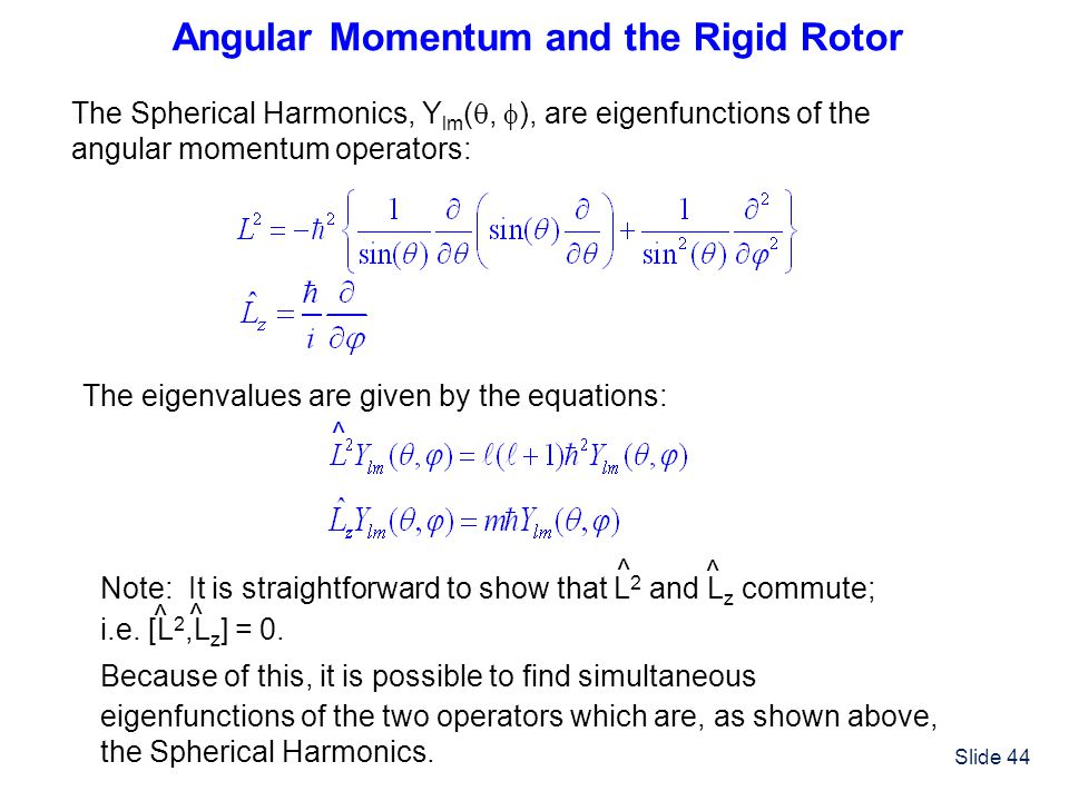 Angular Momentum and the Rigid Rotor