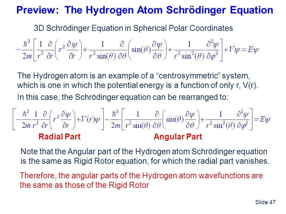 Preview: The Hydrogen Atom Schrödinger Equation