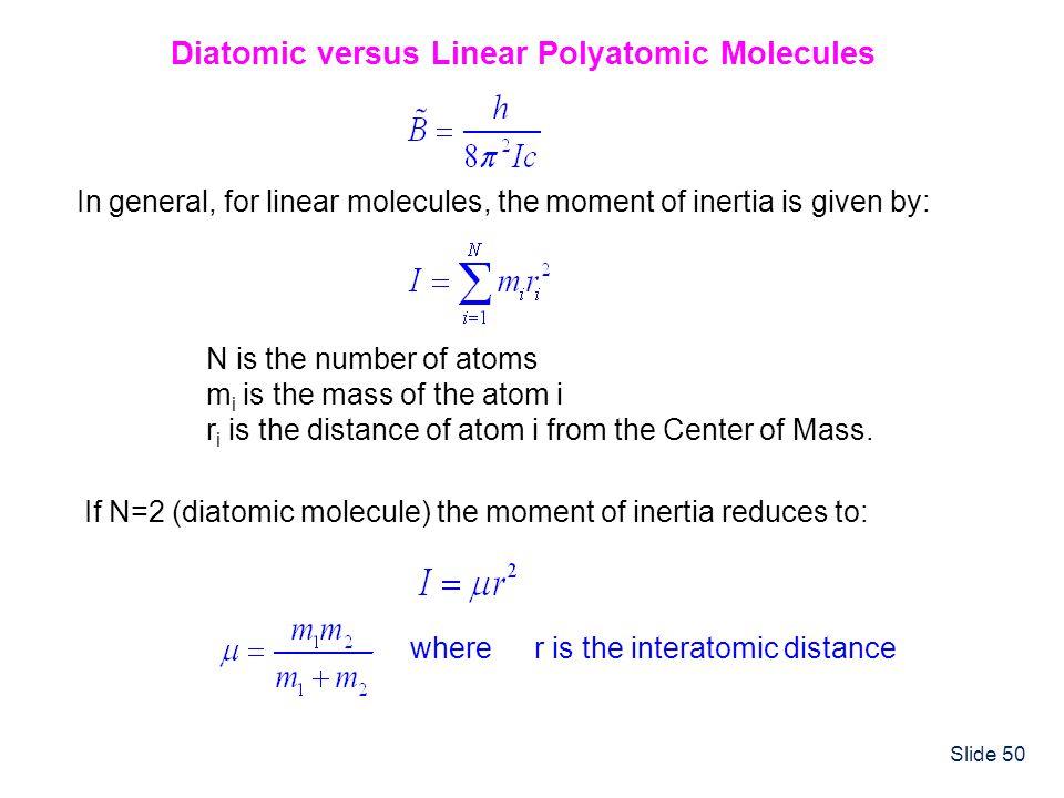 Diatomic versus Linear Polyatomic Molecules