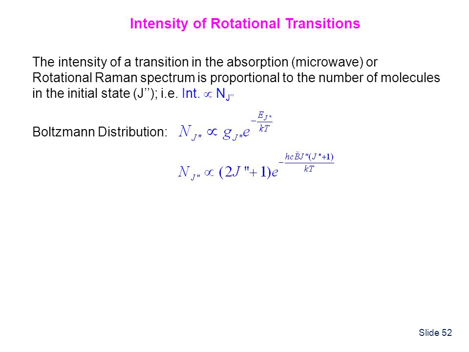 Intensity of Rotational Transitions
