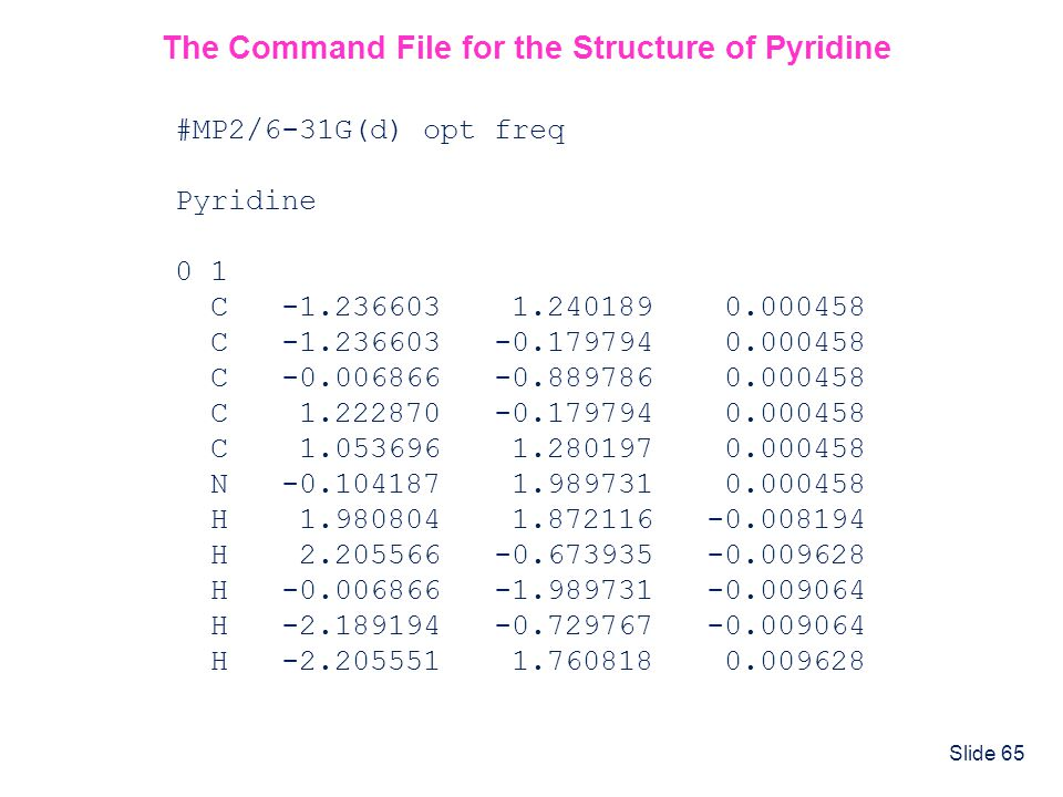 The Command File for the Structure of Pyridine