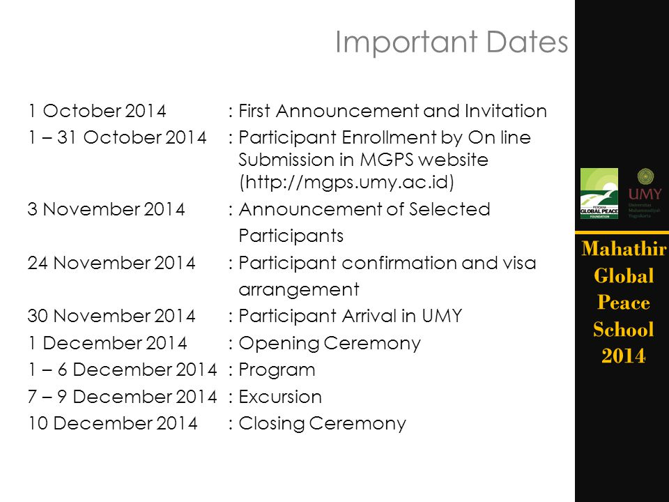 Important Dates Mahathir Global Peace School 2014