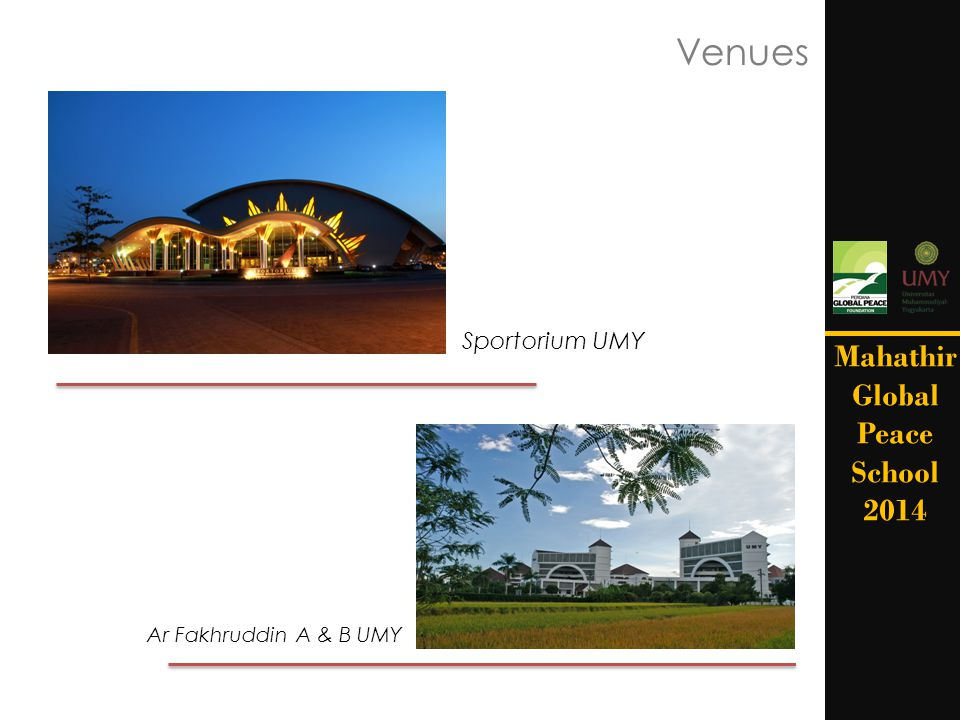 Venues Mahathir Global Peace School 2014 Sportorium UMY