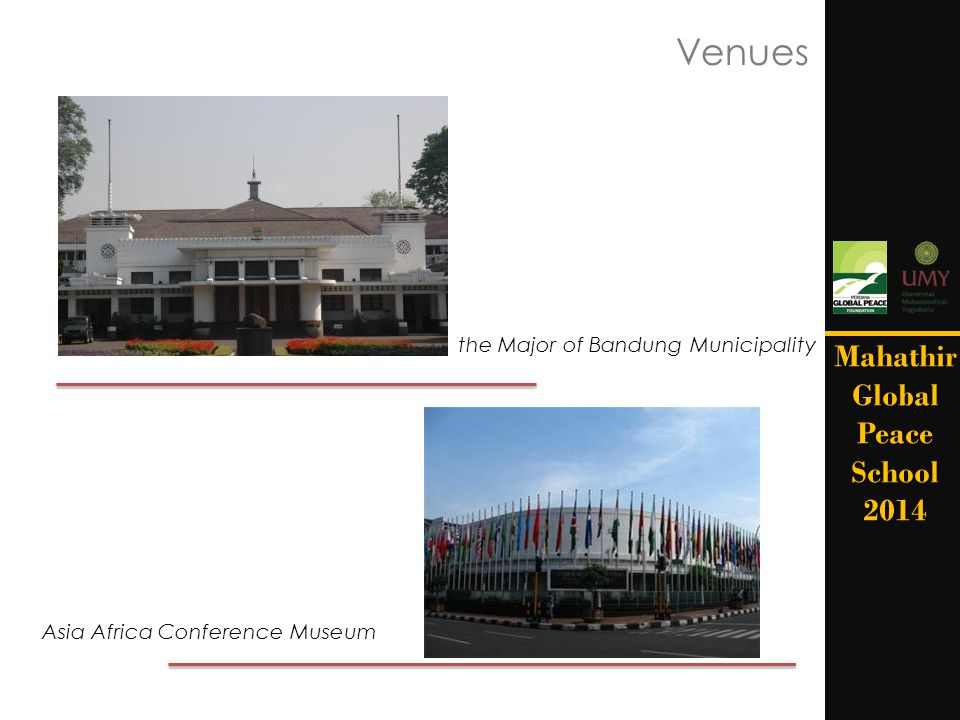 Venues Mahathir Global Peace School 2014