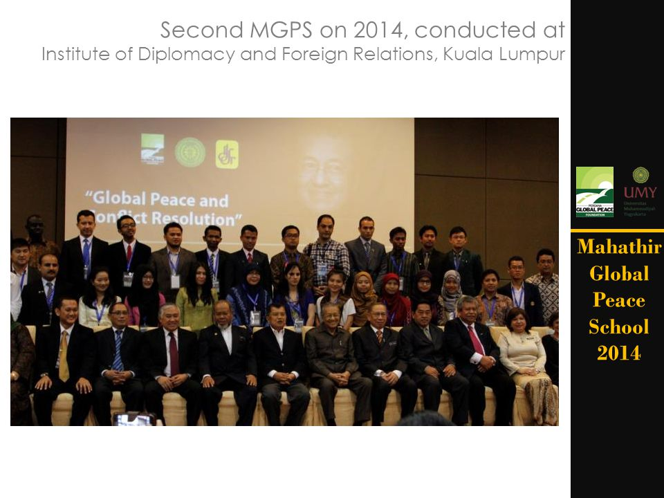 Second MGPS on 2014, conducted at Institute of Diplomacy and Foreign Relations, Kuala Lumpur