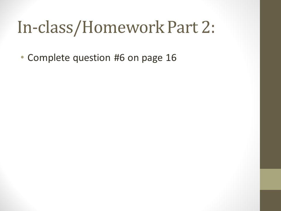 In-class/Homework Part 2: