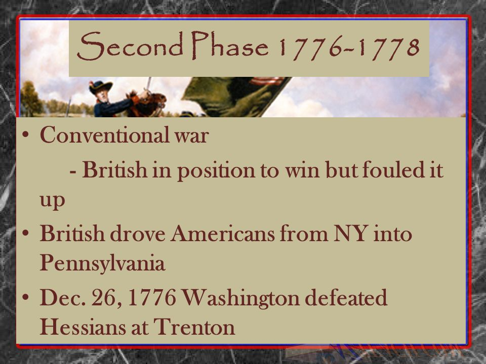 Second Phase 1776-1778 Conventional war