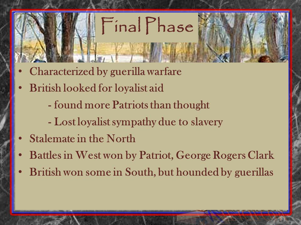 Final Phase Characterized by guerilla warfare