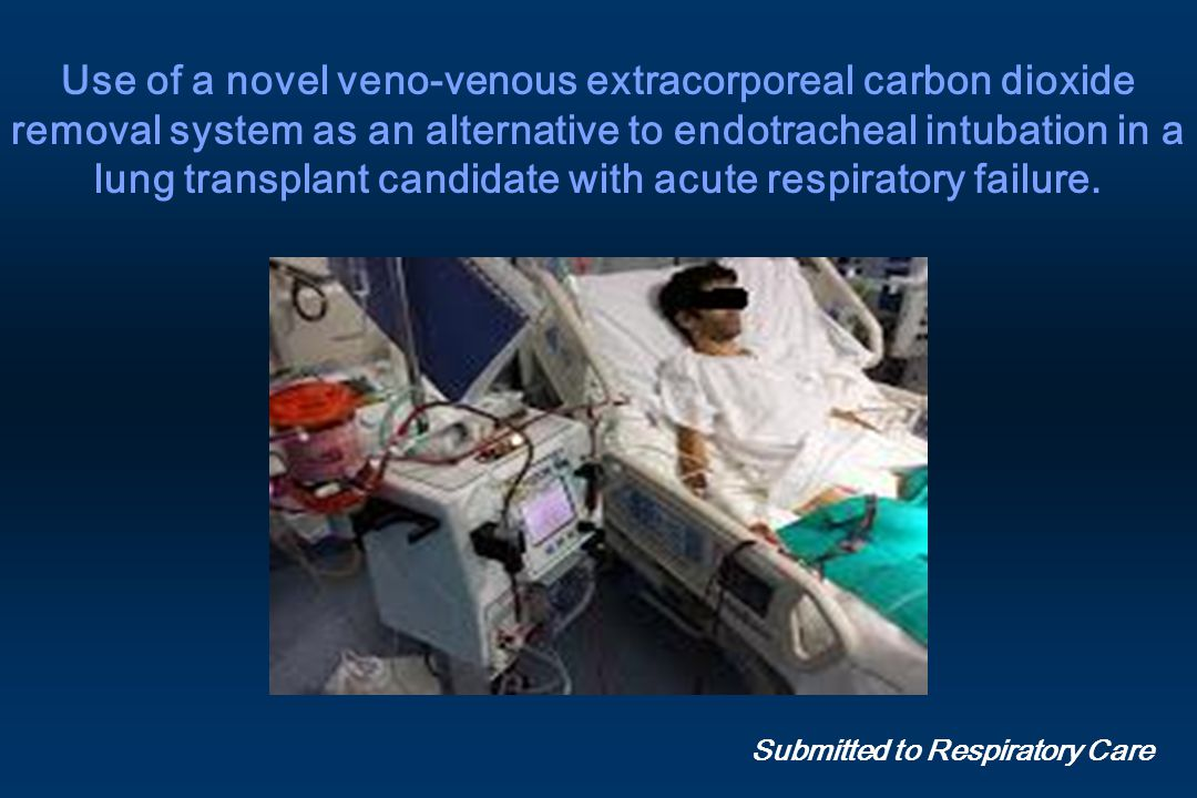 Use of a novel veno-venous extracorporeal carbon dioxide removal system as an alternative to endotracheal intubation in a lung transplant candidate with acute respiratory failure.
