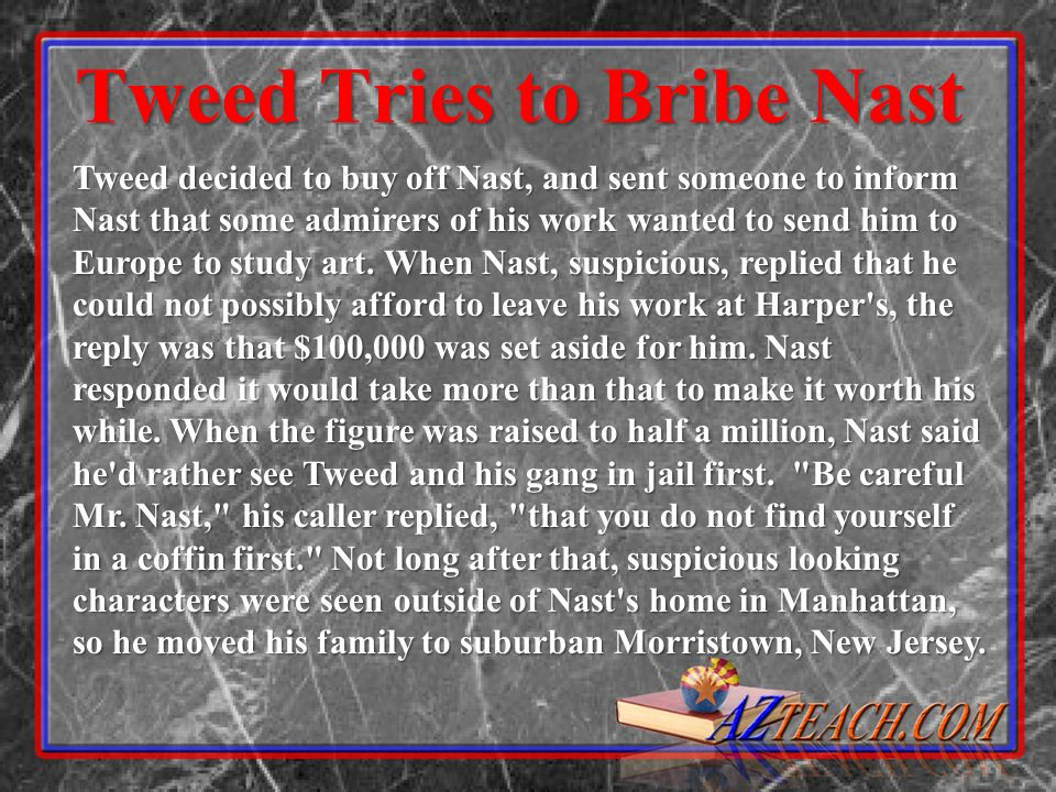 Tweed Tries to Bribe Nast