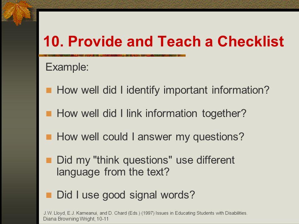 10. Provide and Teach a Checklist