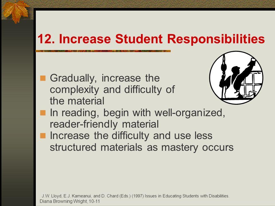 12. Increase Student Responsibilities