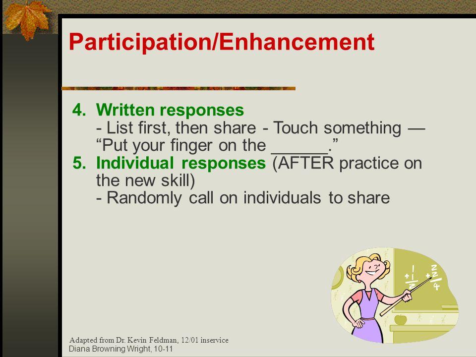 Participation/Enhancement