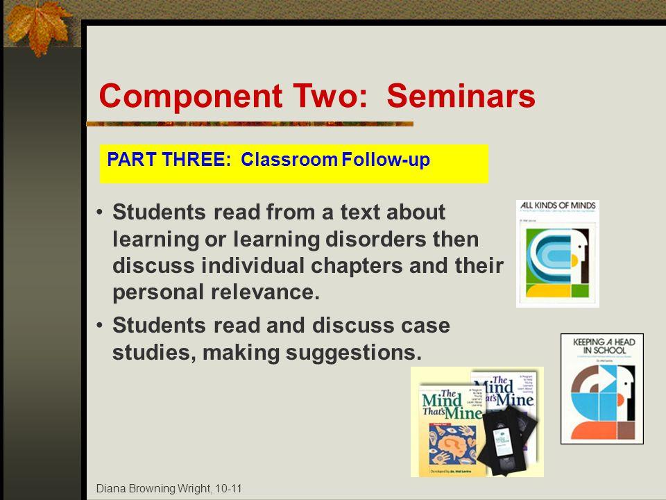 Component Two: Seminars
