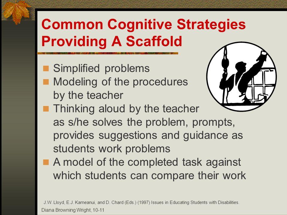 Common Cognitive Strategies Providing A Scaffold