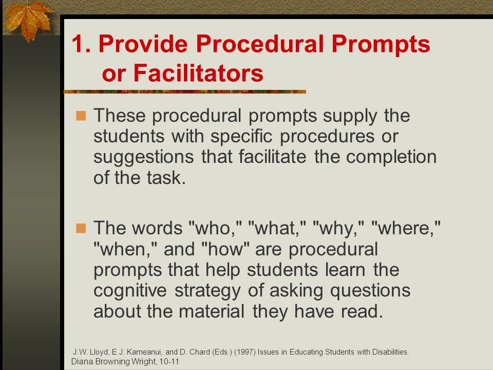 1. Provide Procedural Prompts or Facilitators