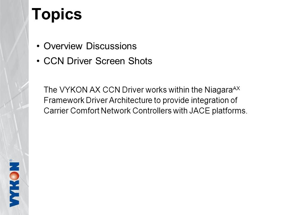 Topics Overview Discussions CCN Driver Screen Shots