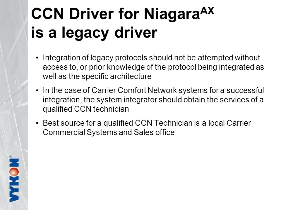 CCN Driver for NiagaraAX is a legacy driver