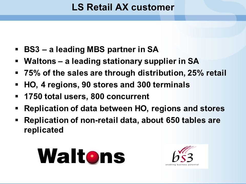 LS Retail AX customer BS3 – a leading MBS partner in SA