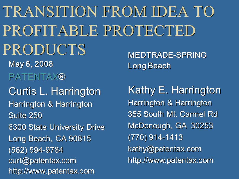 TRANSITION FROM IDEA TO PROFITABLE PROTECTED PRODUCTS