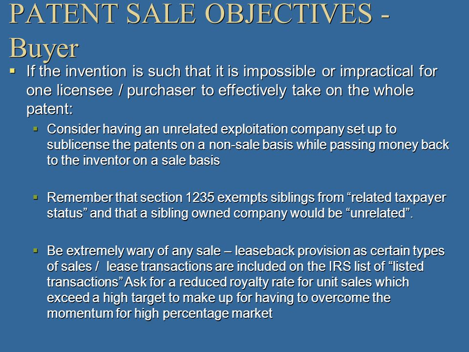 PATENT SALE OBJECTIVES - Buyer
