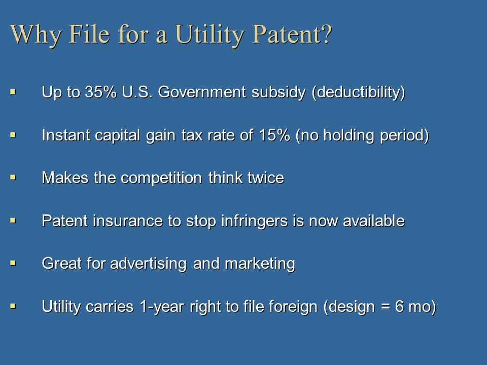 Why File for a Utility Patent