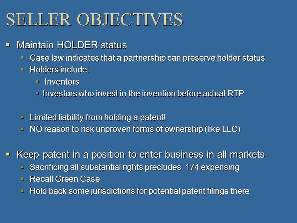 SELLER OBJECTIVES Maintain HOLDER status