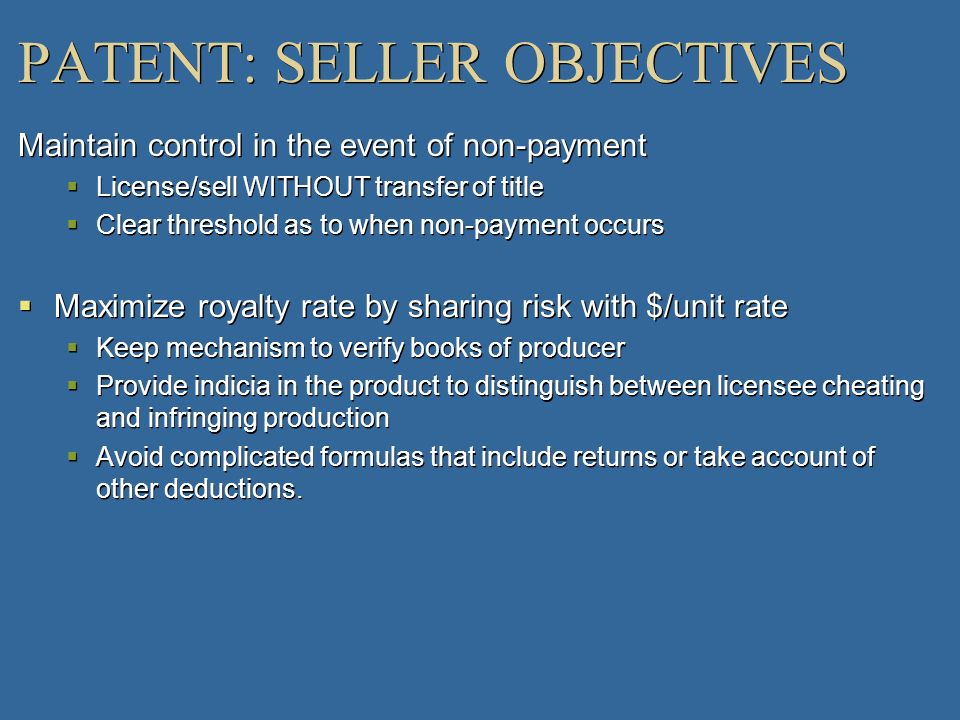 PATENT: SELLER OBJECTIVES