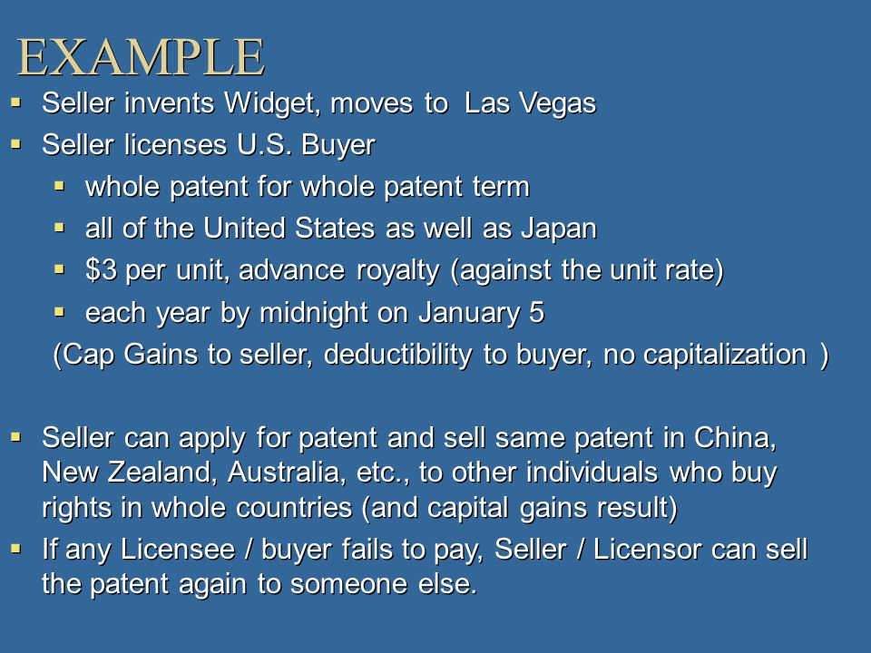 EXAMPLE Seller invents Widget, moves to Las Vegas