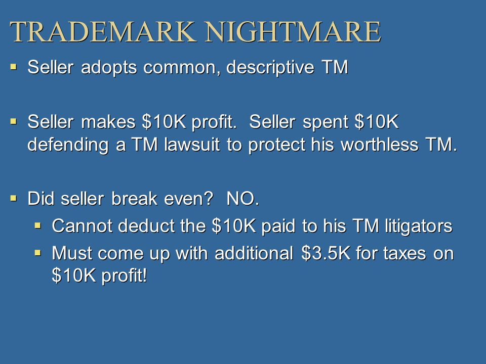 TRADEMARK NIGHTMARE Seller adopts common, descriptive TM