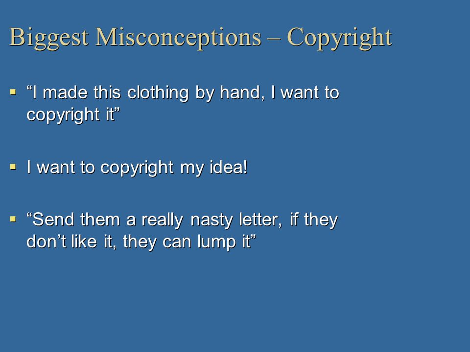 Biggest Misconceptions – Copyright