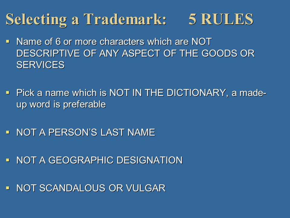 Selecting a Trademark: 5 RULES