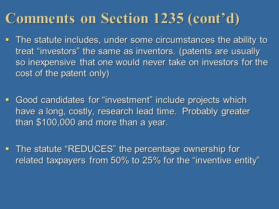Comments on Section 1235 (cont'd)