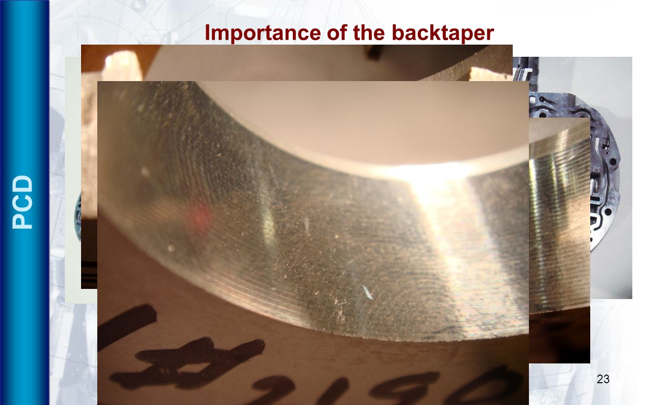 Importance of the backtaper