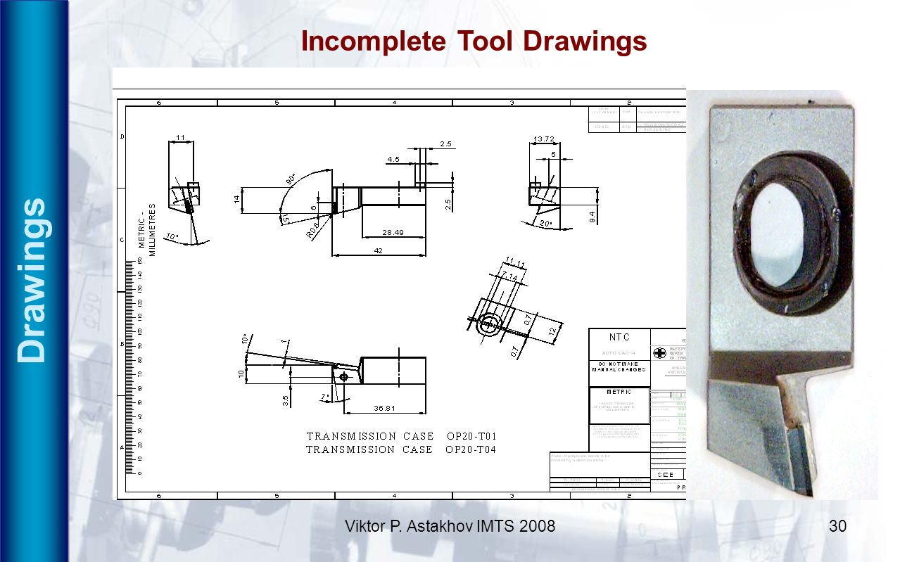 Incomplete Tool Drawings