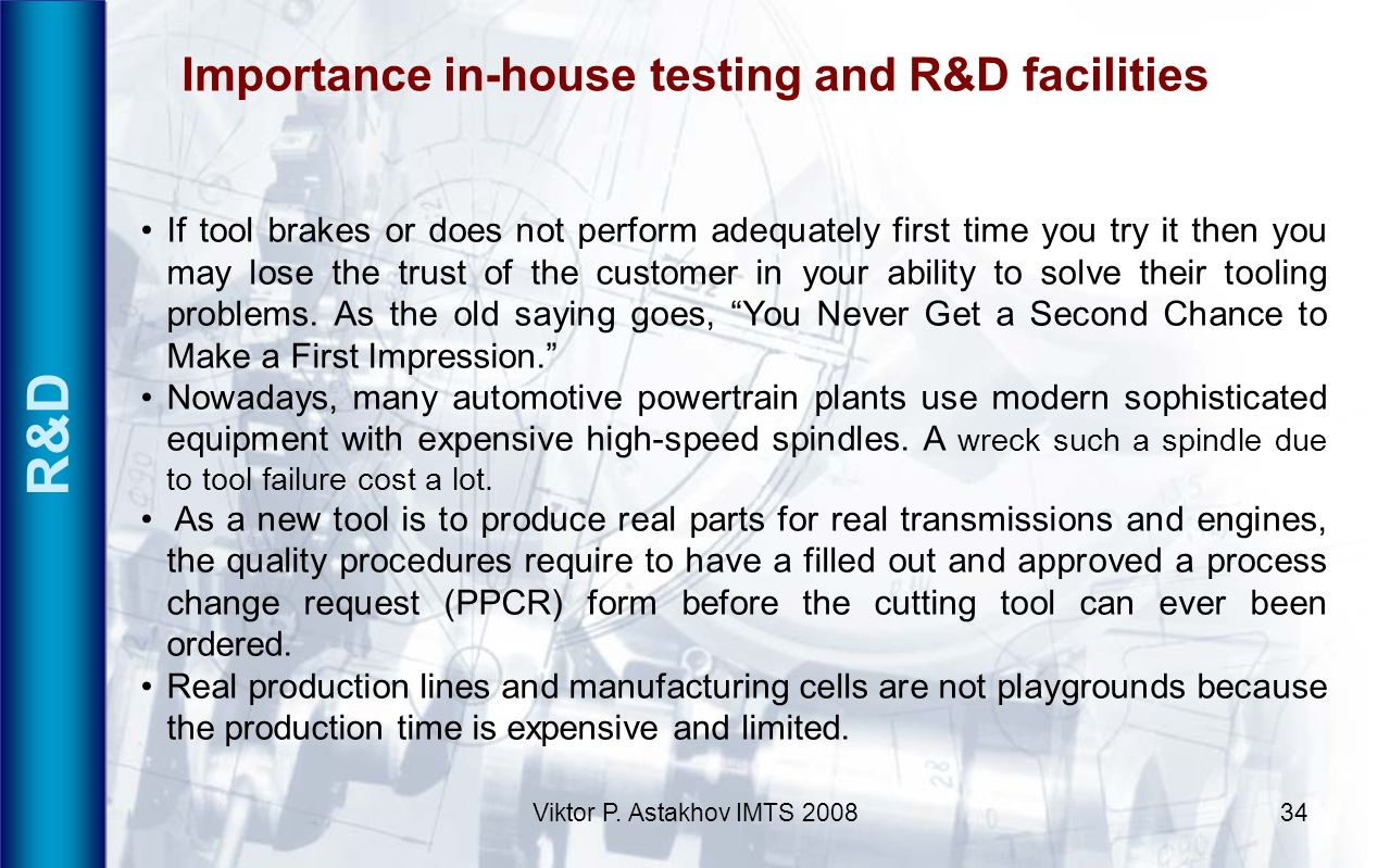 Importance in-house testing and R&D facilities