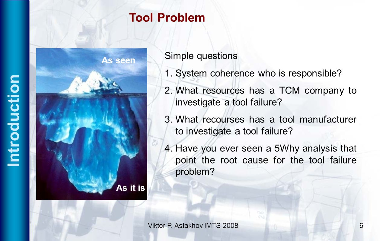 Introduction Tool Problem Simple questions