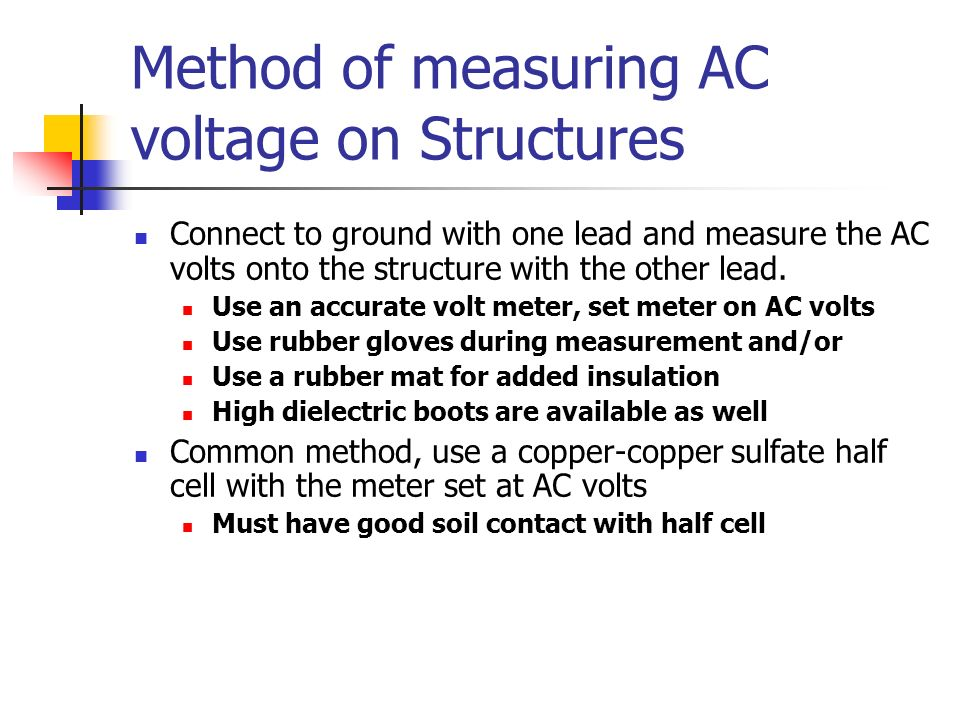 Method of measuring AC voltage on Structures