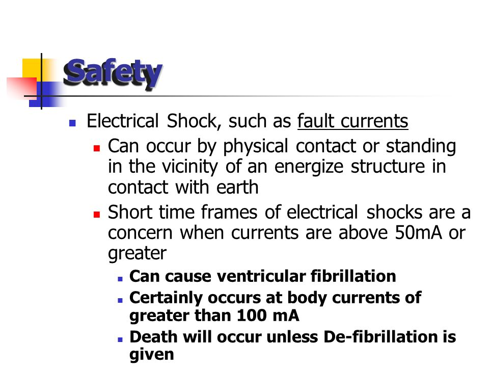 Safety Electrical Shock, such as fault currents