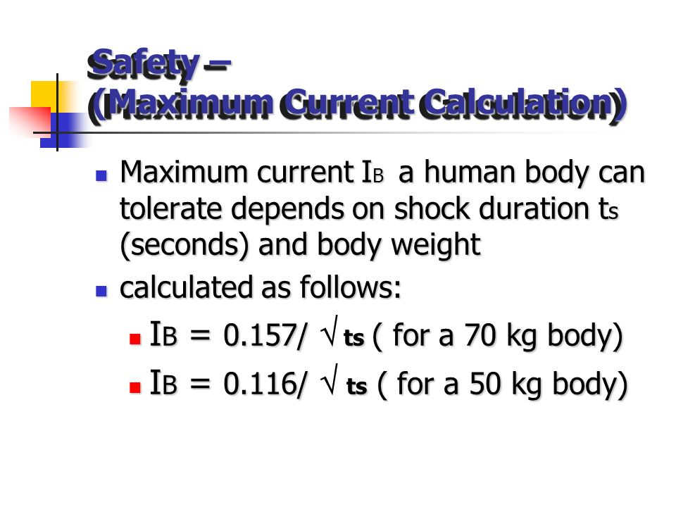 Safety – (Maximum Current Calculation)