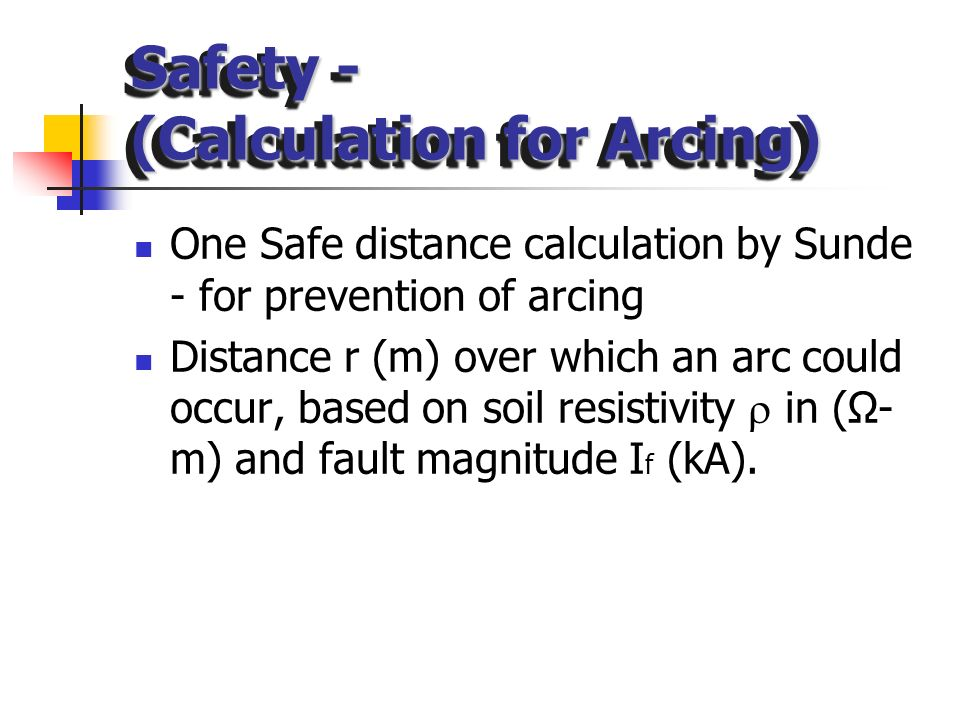 Safety - (Calculation for Arcing)