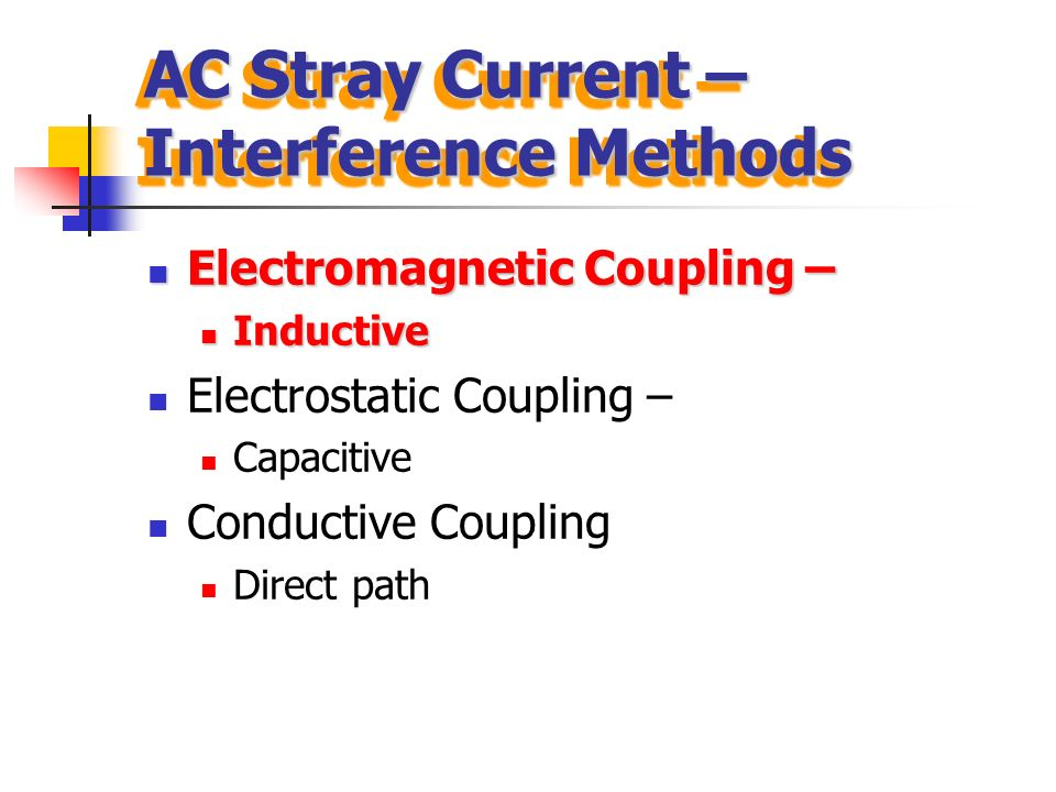 AC Stray Current – Interference Methods